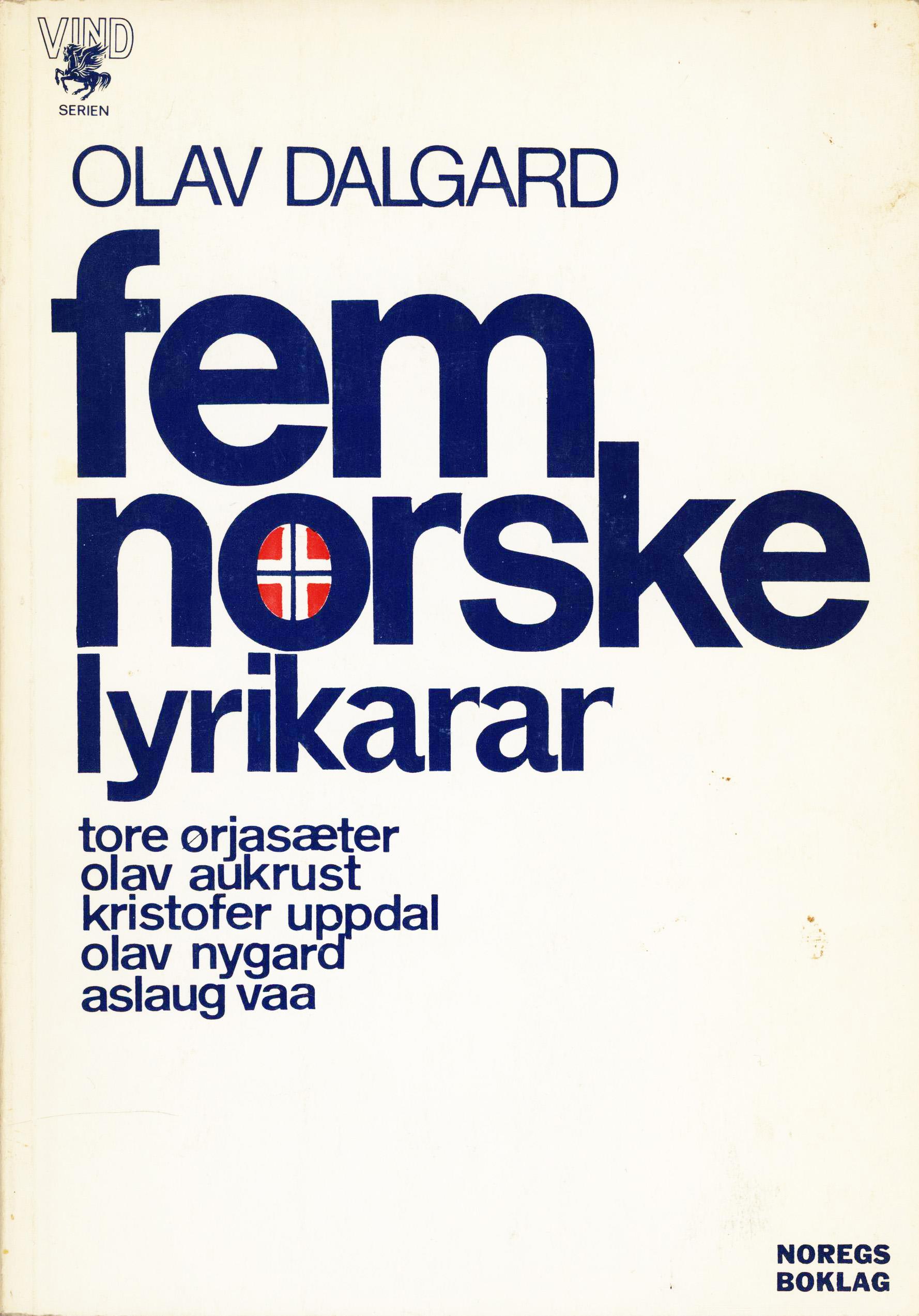 Olav Dalgard: Fem norske lyrikarar