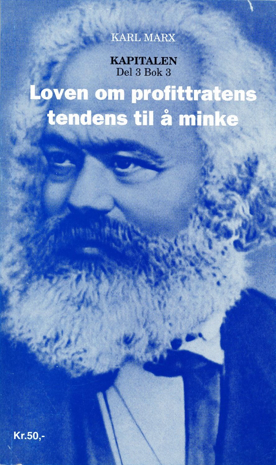 Karl Marx: Loven om profittratens tendens til å minke