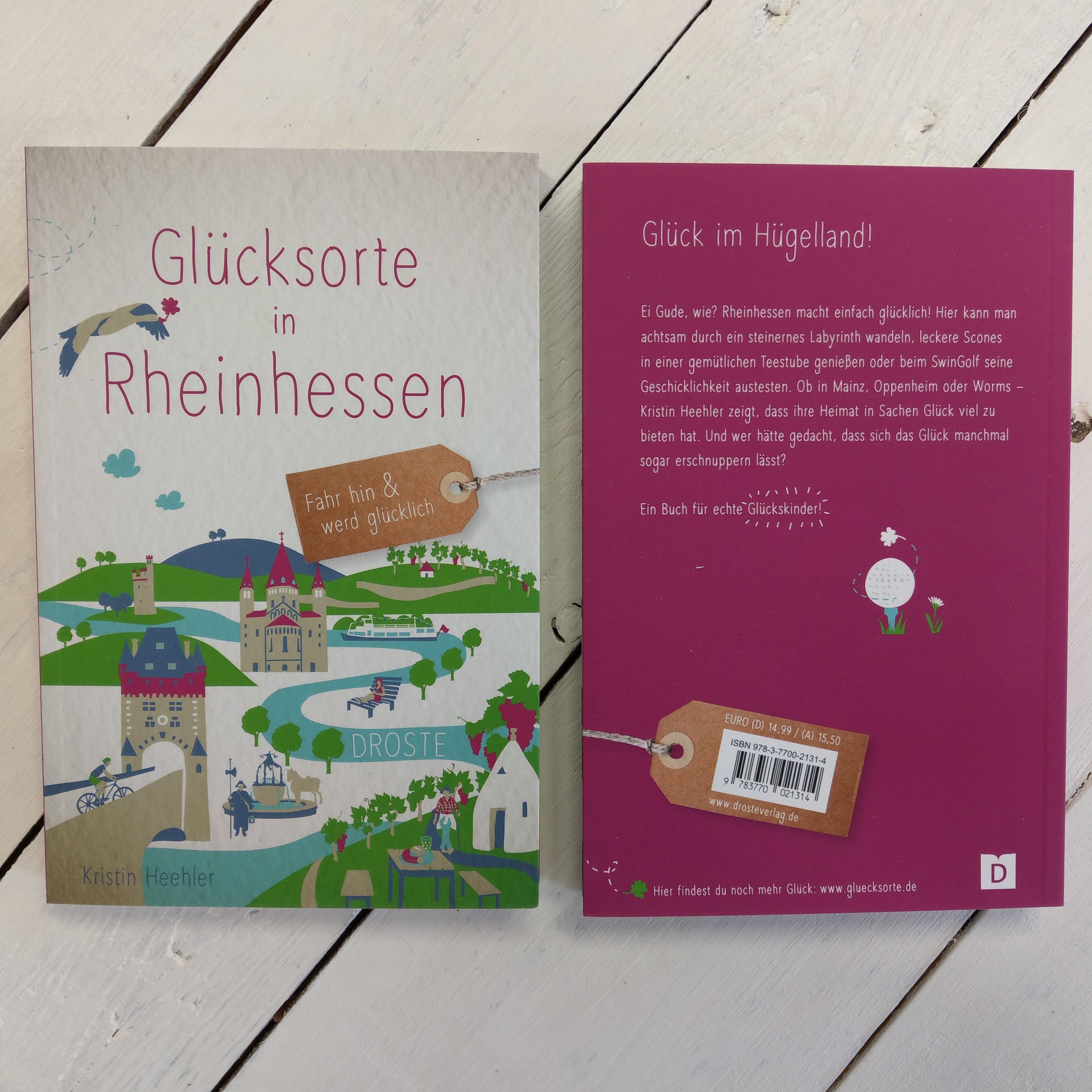 """Buch """"Glücksorte in Rheinhessen"""" von Kristin Heehler"""