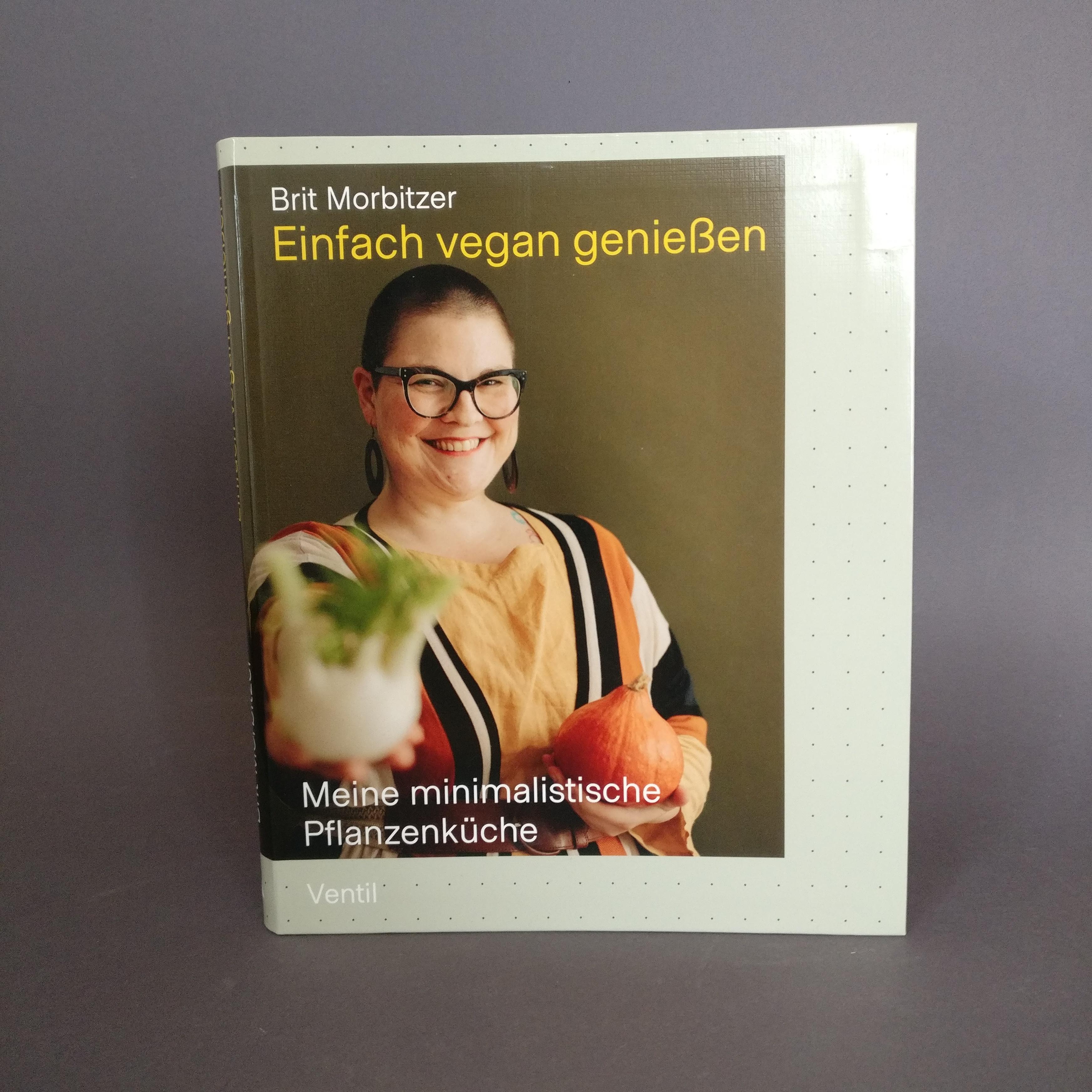 """Buch """"Einfach vegan genießen"""" von Brit Morbitzer"""