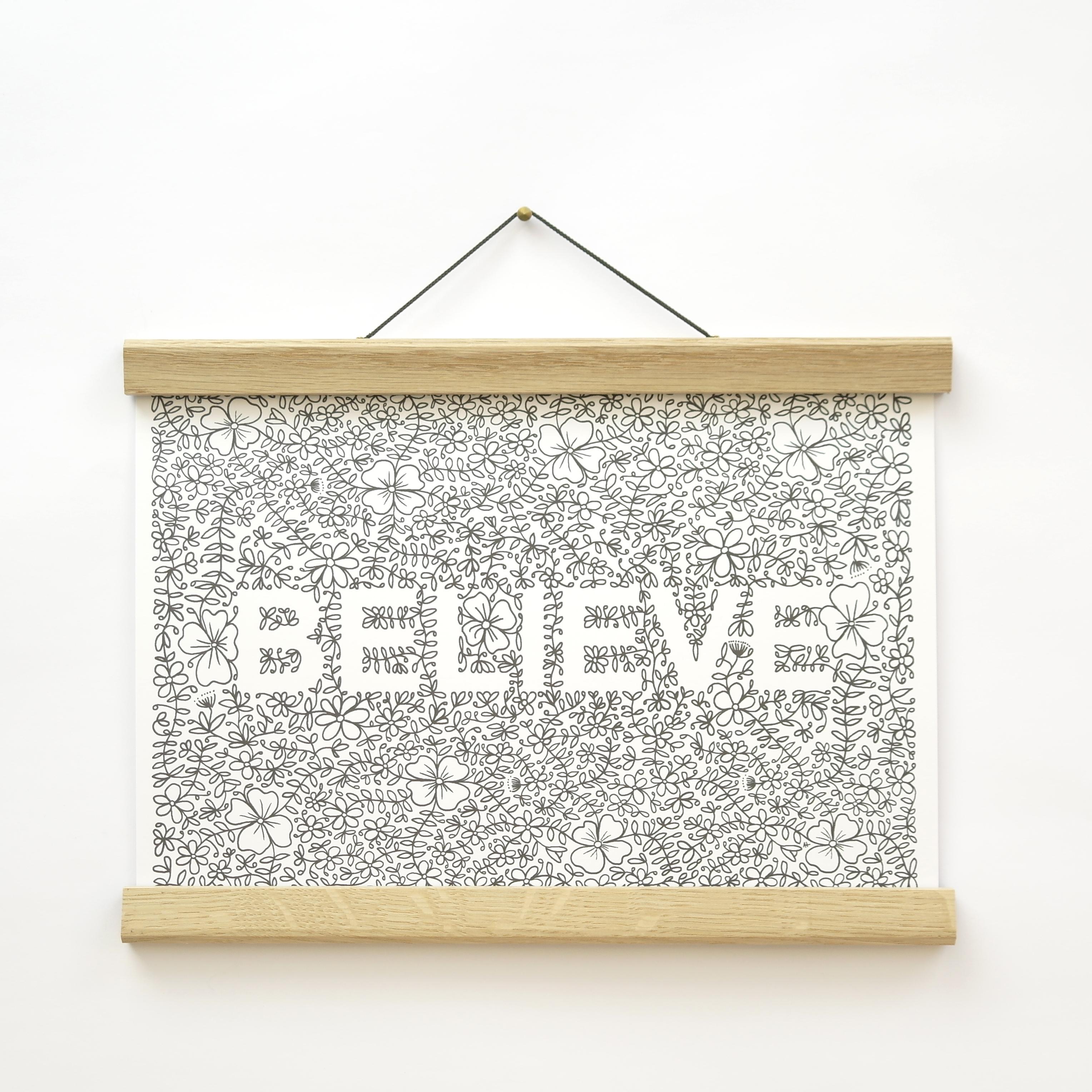 'Believe' A4 Floral Print (unframed)