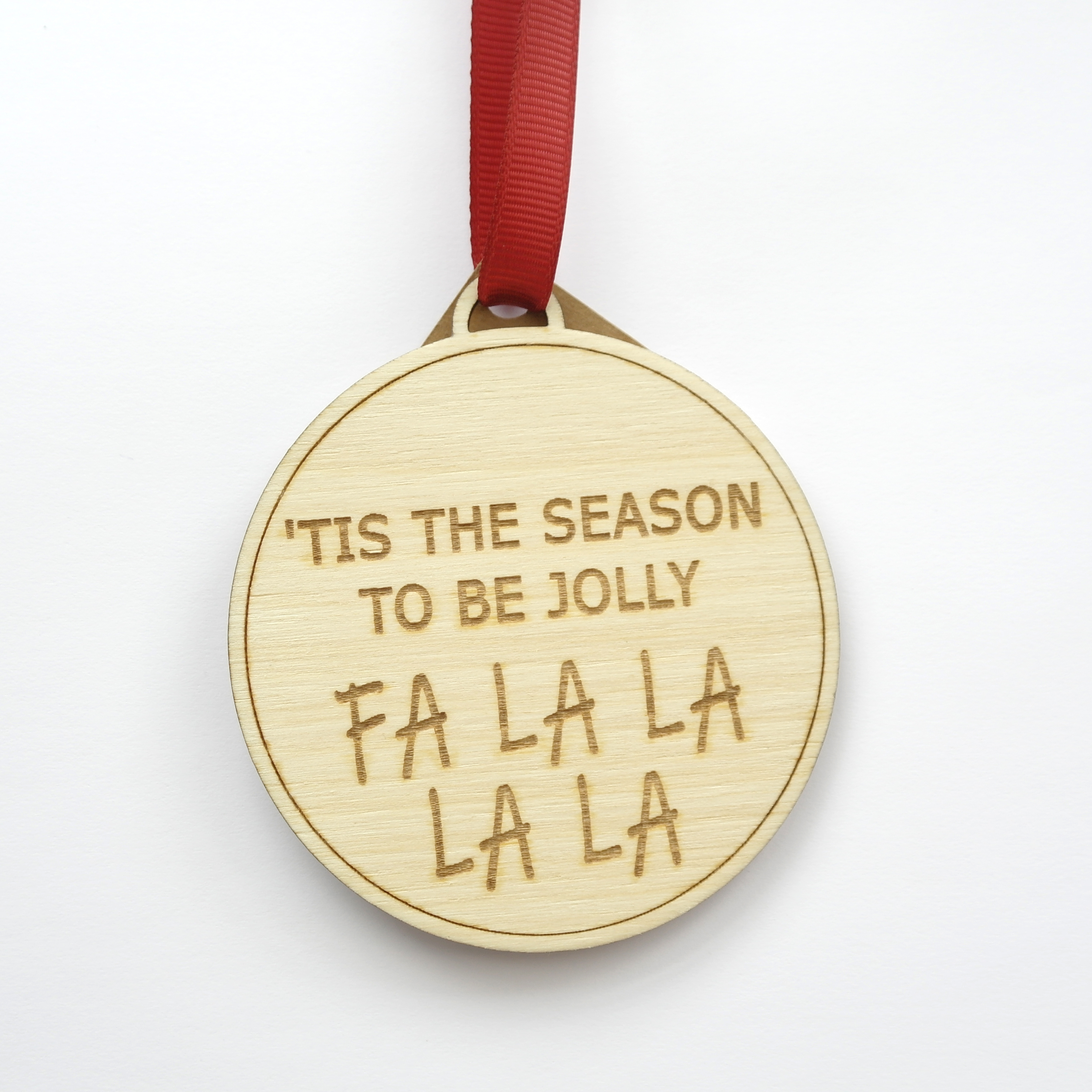 'Tis the Season to be Jolly' Saying Christmas Bauble
