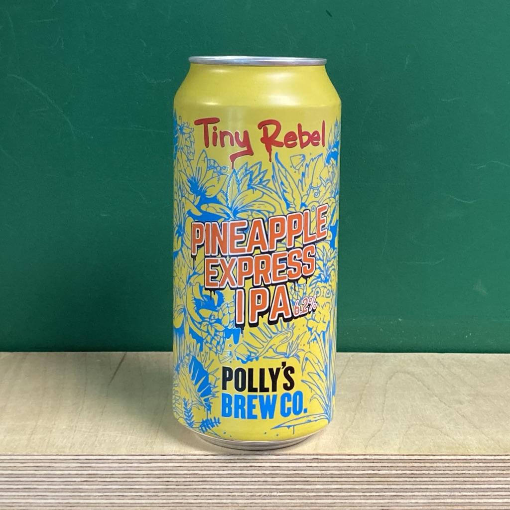 Tiny Rebel x Polly's Pineapple Express IPA