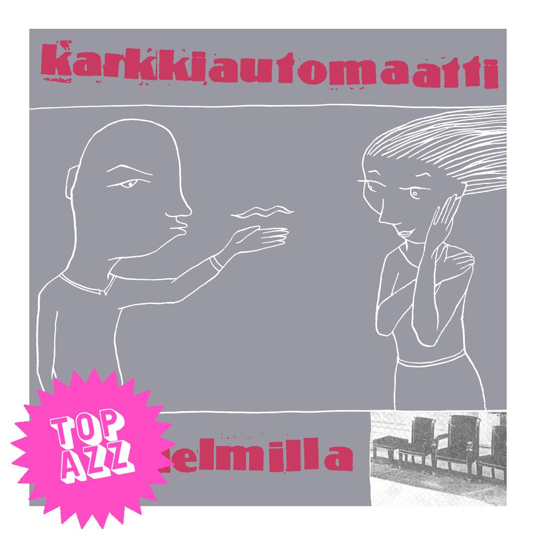 Karkkiautomaatti - Suudelmilla 2LP (Pink Vinyl) 3.12.2021