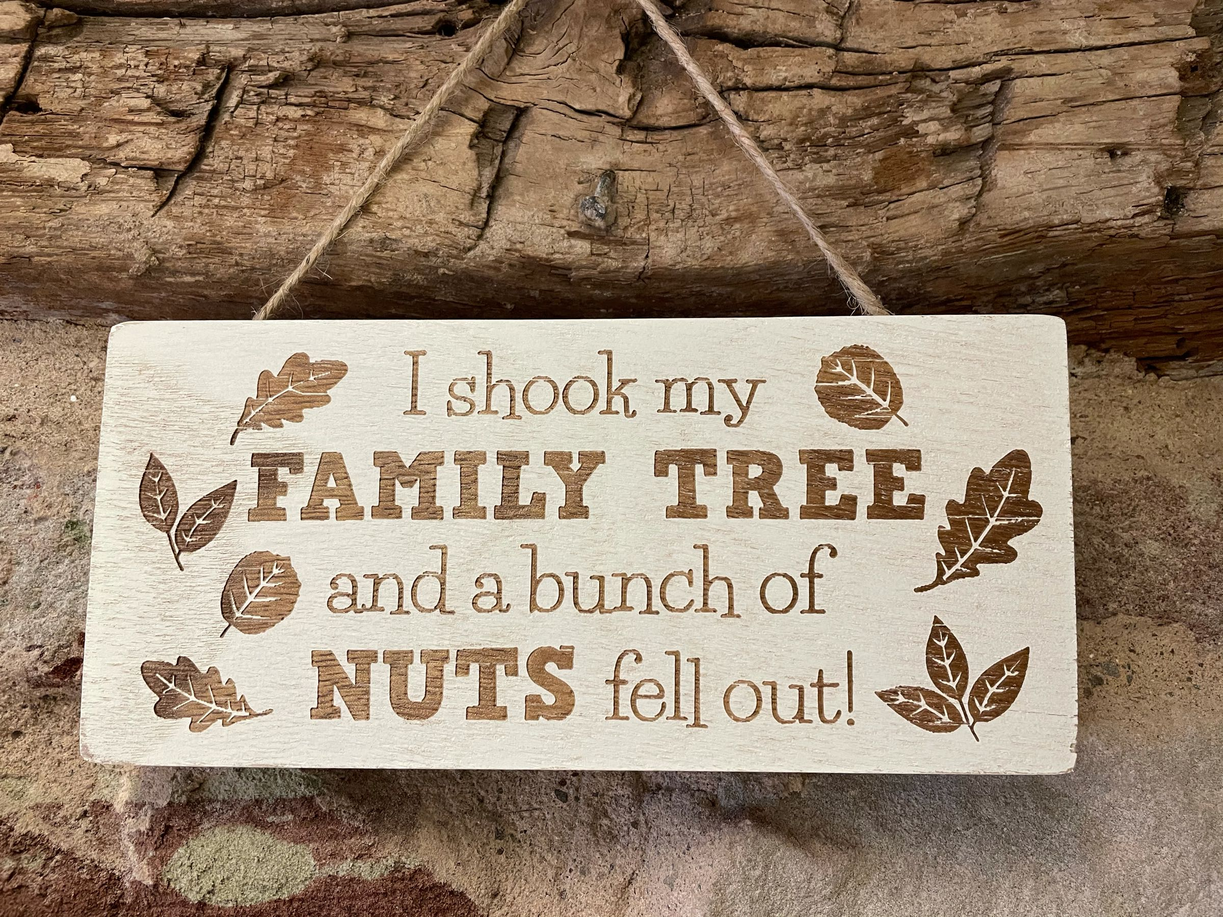 Family is full of nuts plaque