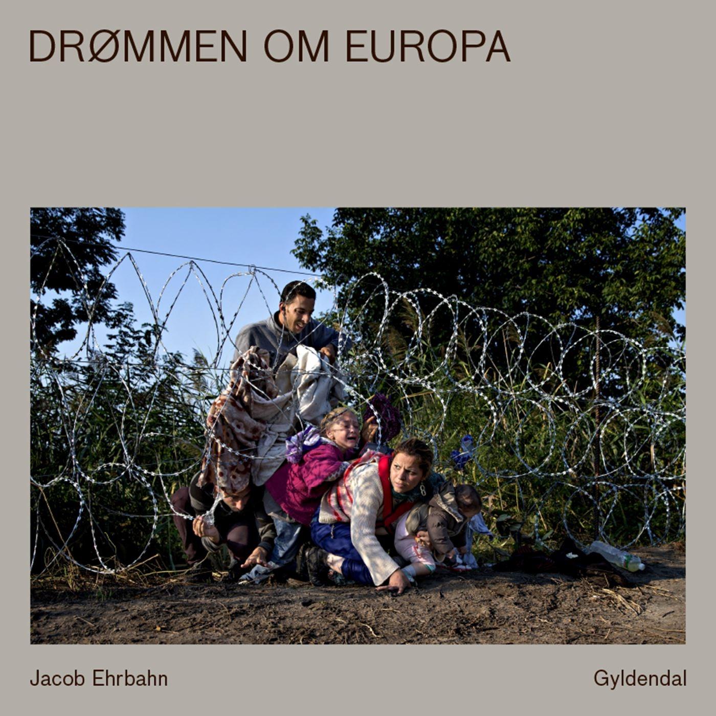 Ehrbahn, Jacob. Drømmen om Europa