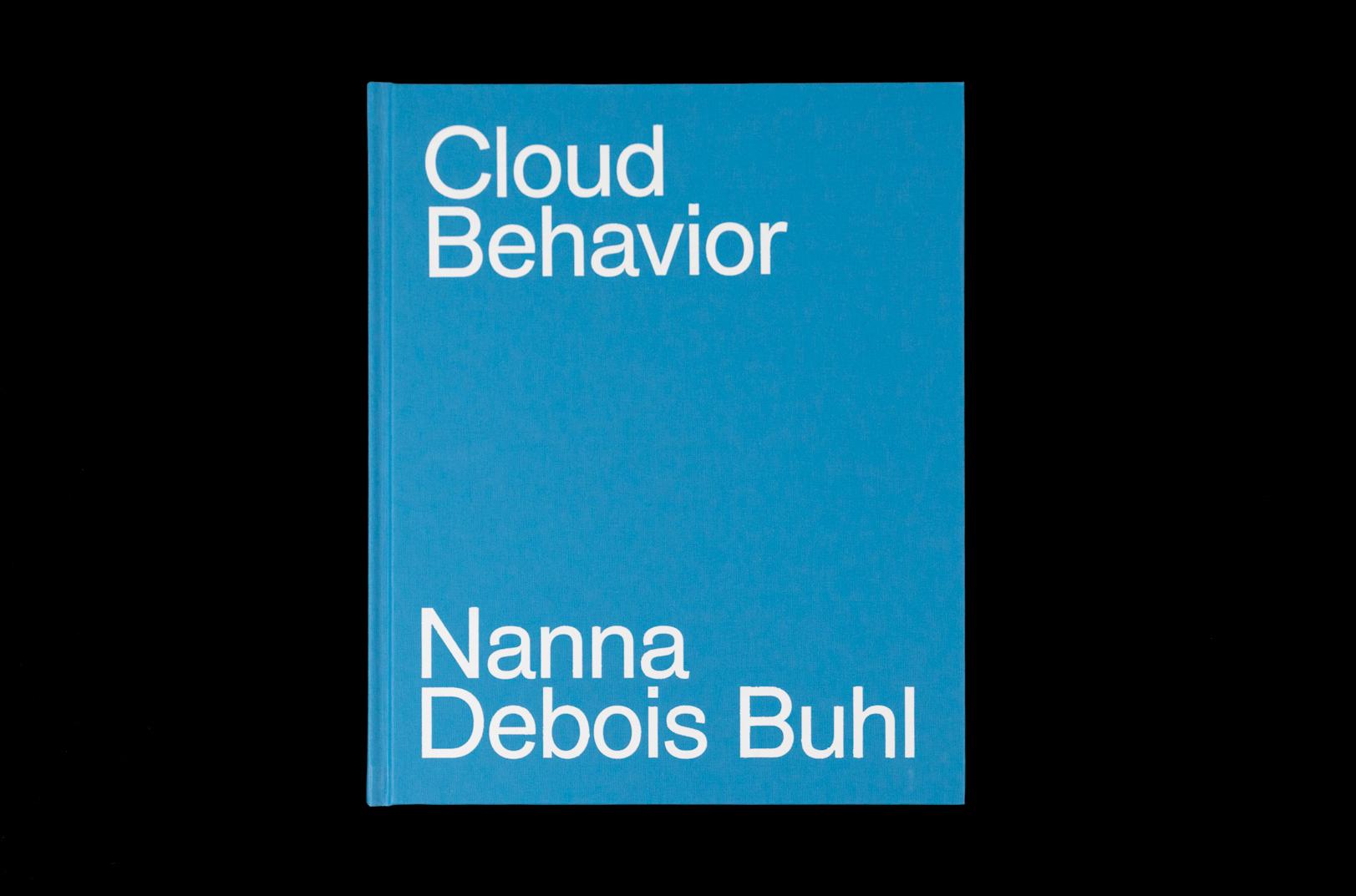 Buhl, Nanna Debois. Cloud Behavior