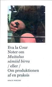 La Cour, Eva. Noter om Muitalus