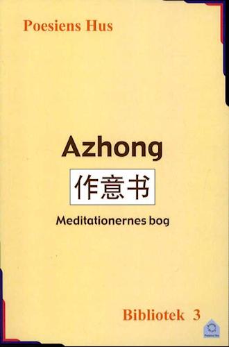 Azhong. Meditationernes bog