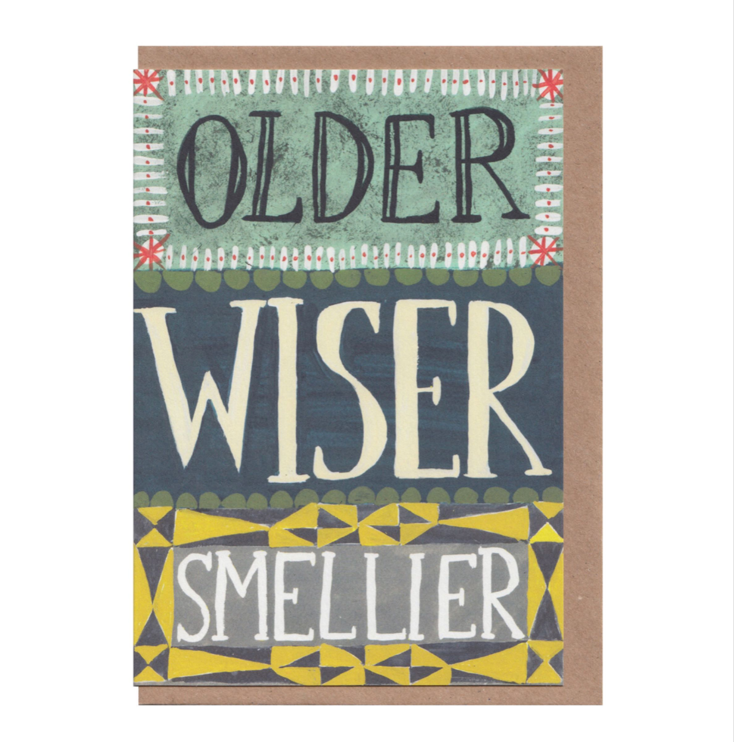 Older, Wiser, Smellier card by Hadley Paper Goods