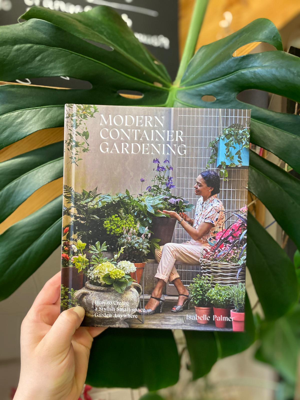 Modern Container Gardening | Isabelle Palmer