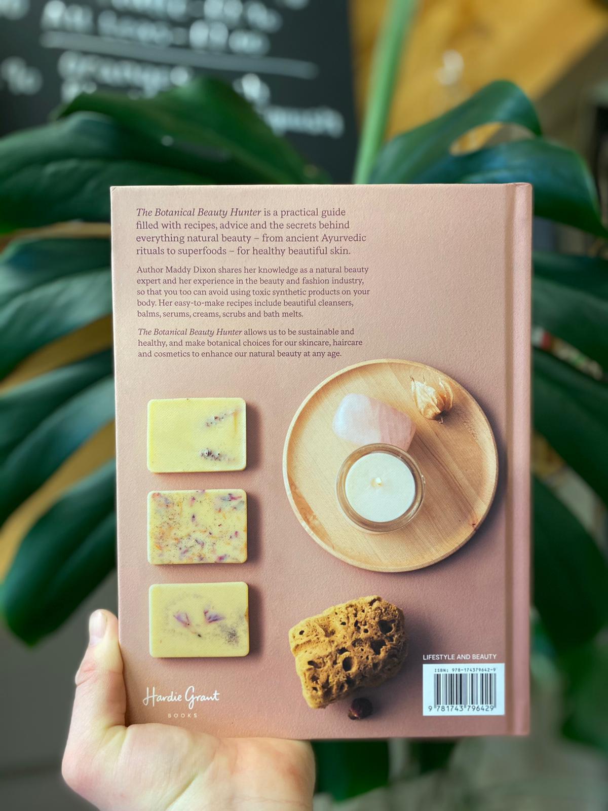 The Botanical Beauty Hunter | Maddy Dixon