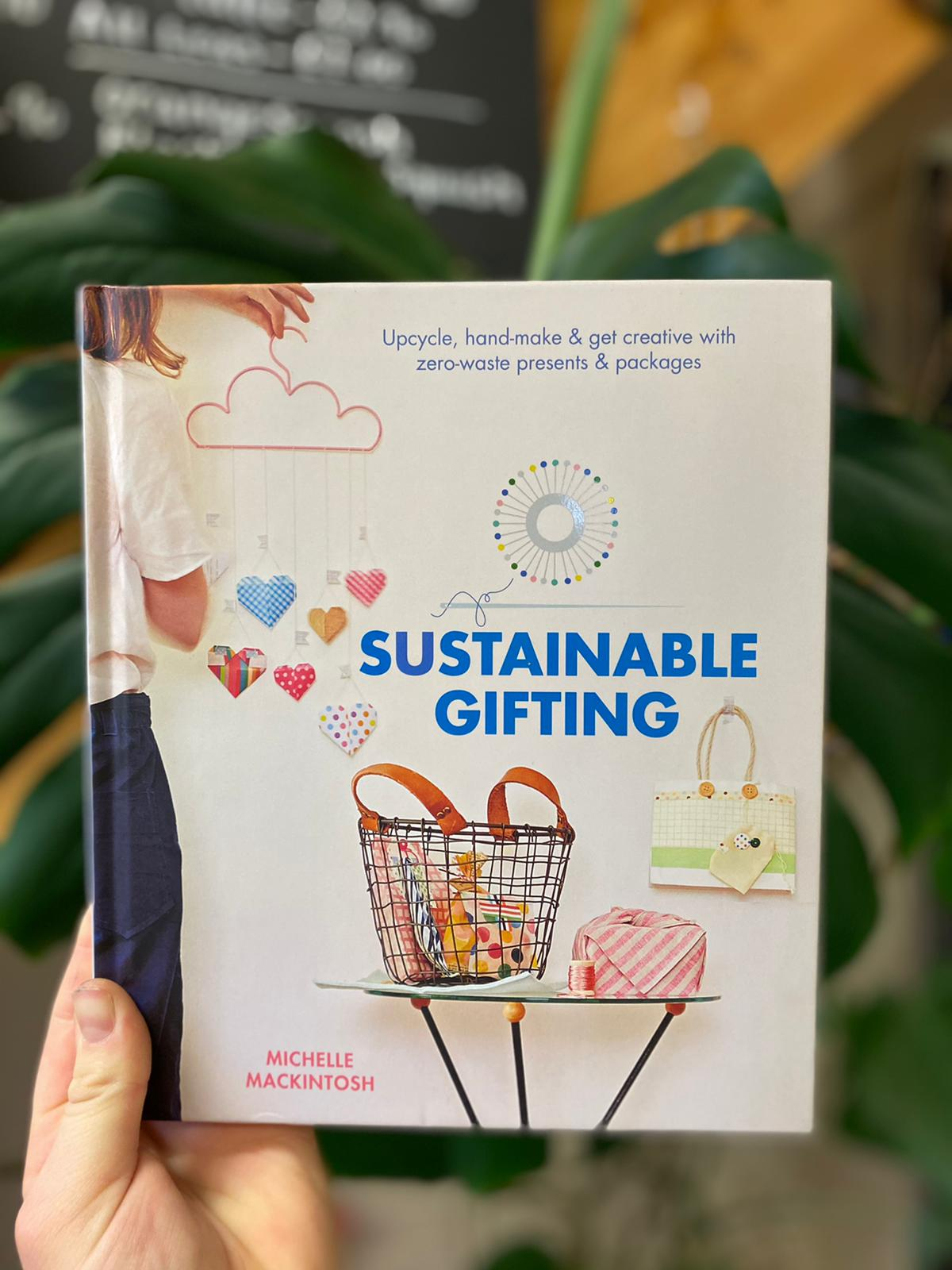 Sustainable Gifting | Michelle Mackintosh