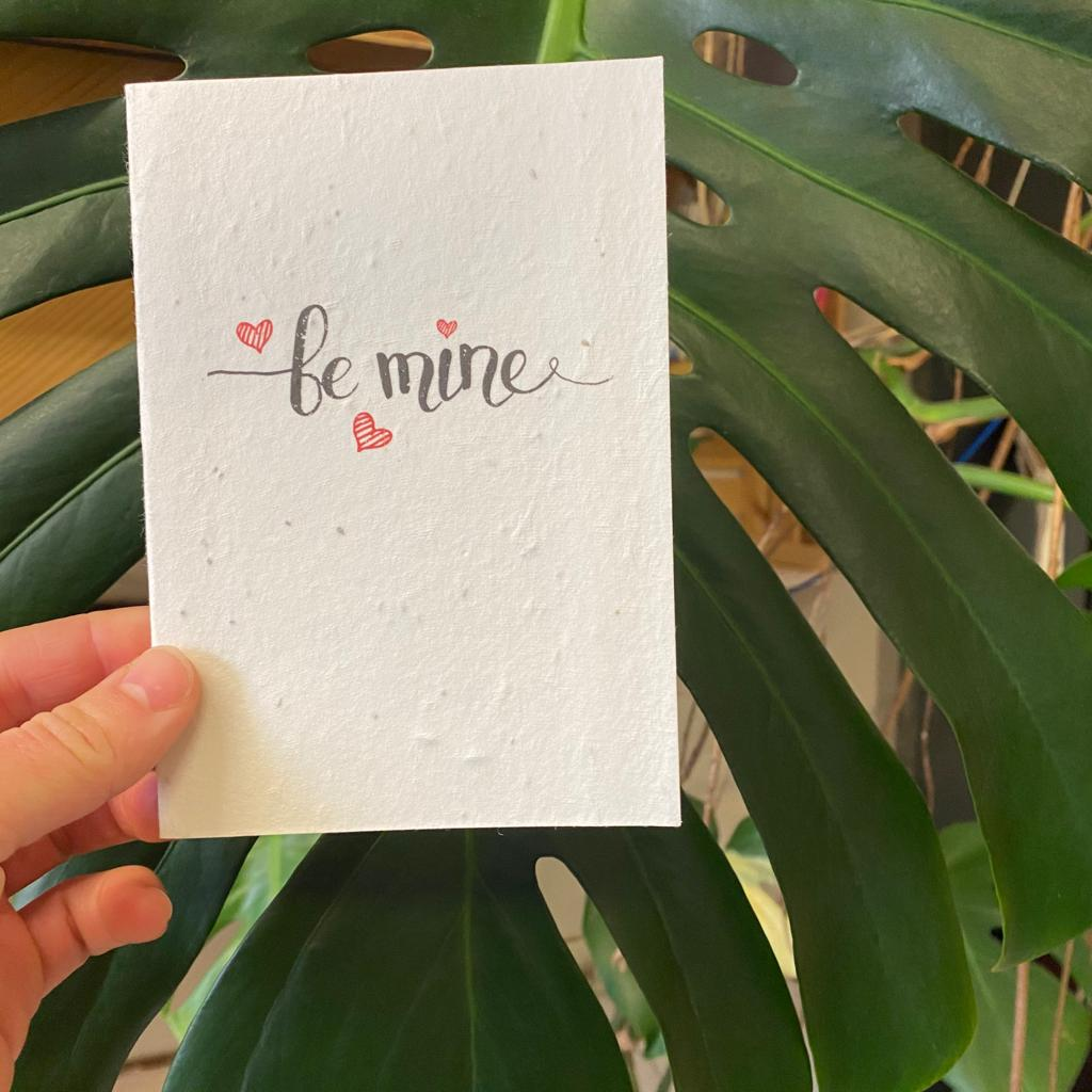 Be Mine | Plantable Seed Paper Cards