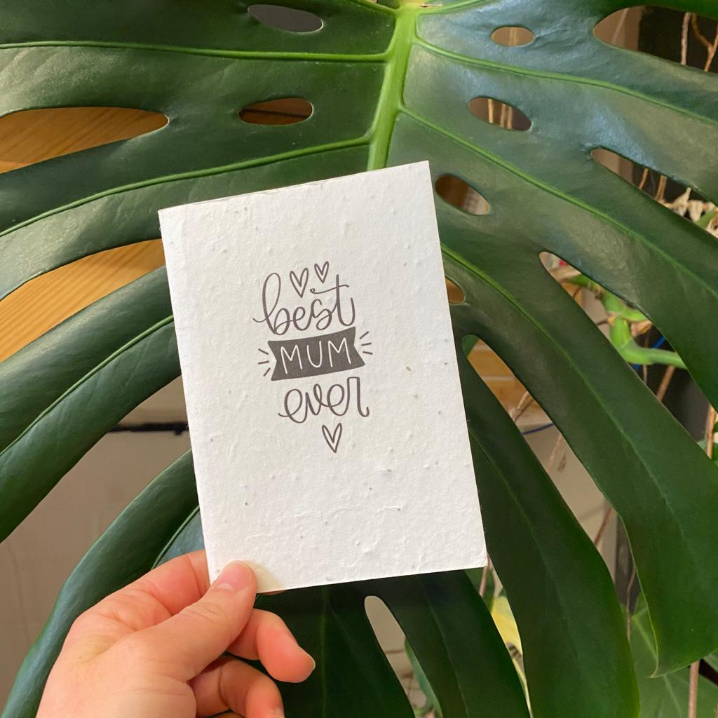 Best Mum Ever | Plantable Seed Paper Cards