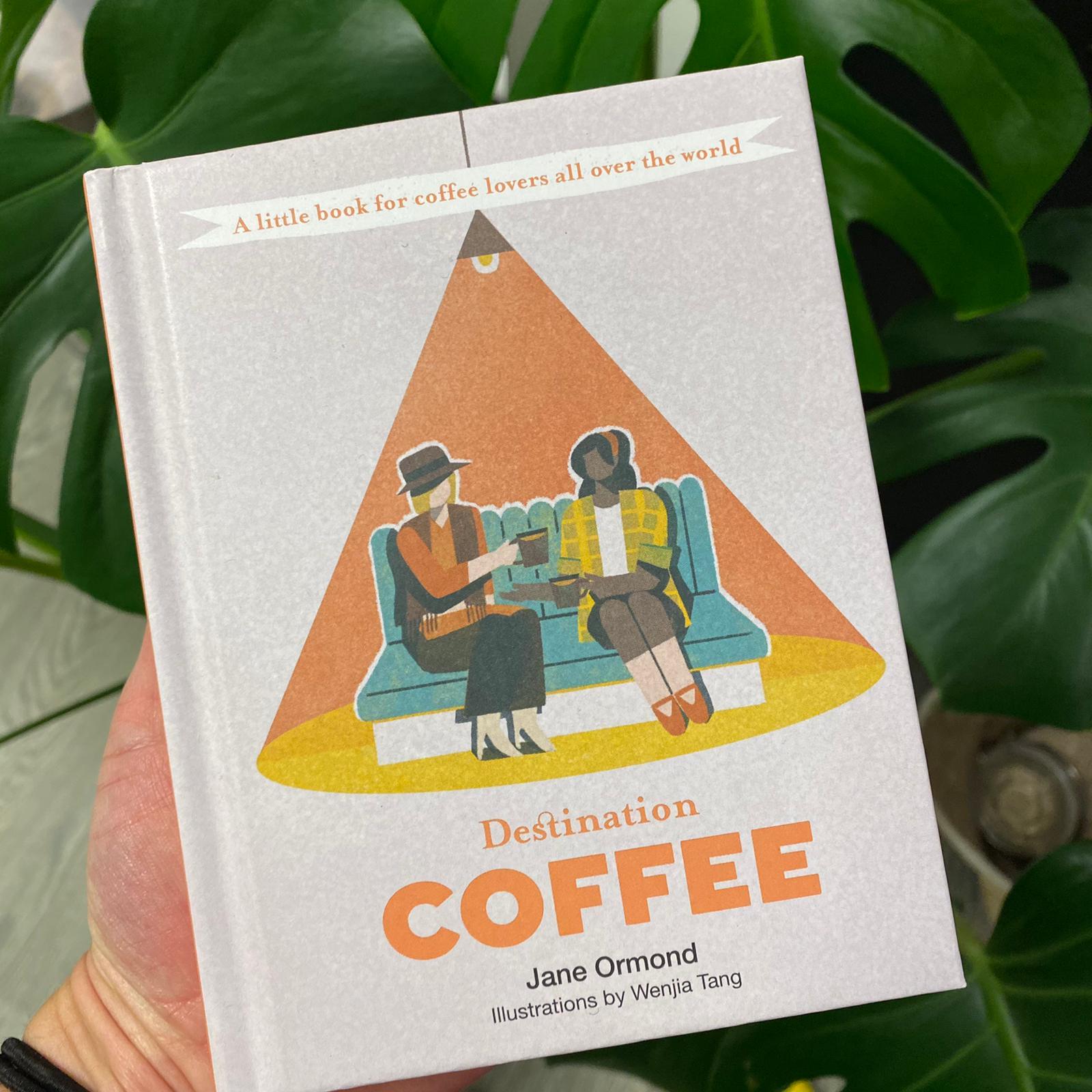 Destination Coffee | Jane Ormond