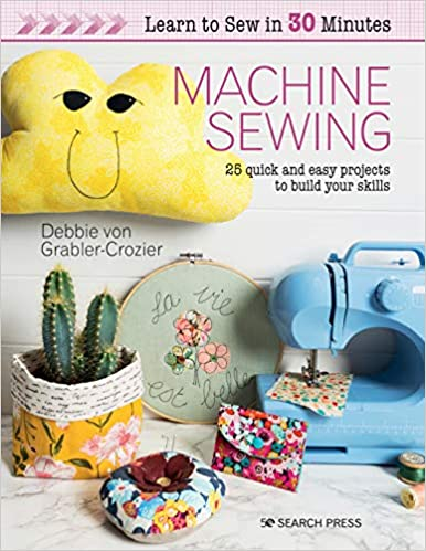 Machine Sewing - Learn To Sew In 30 Minutes