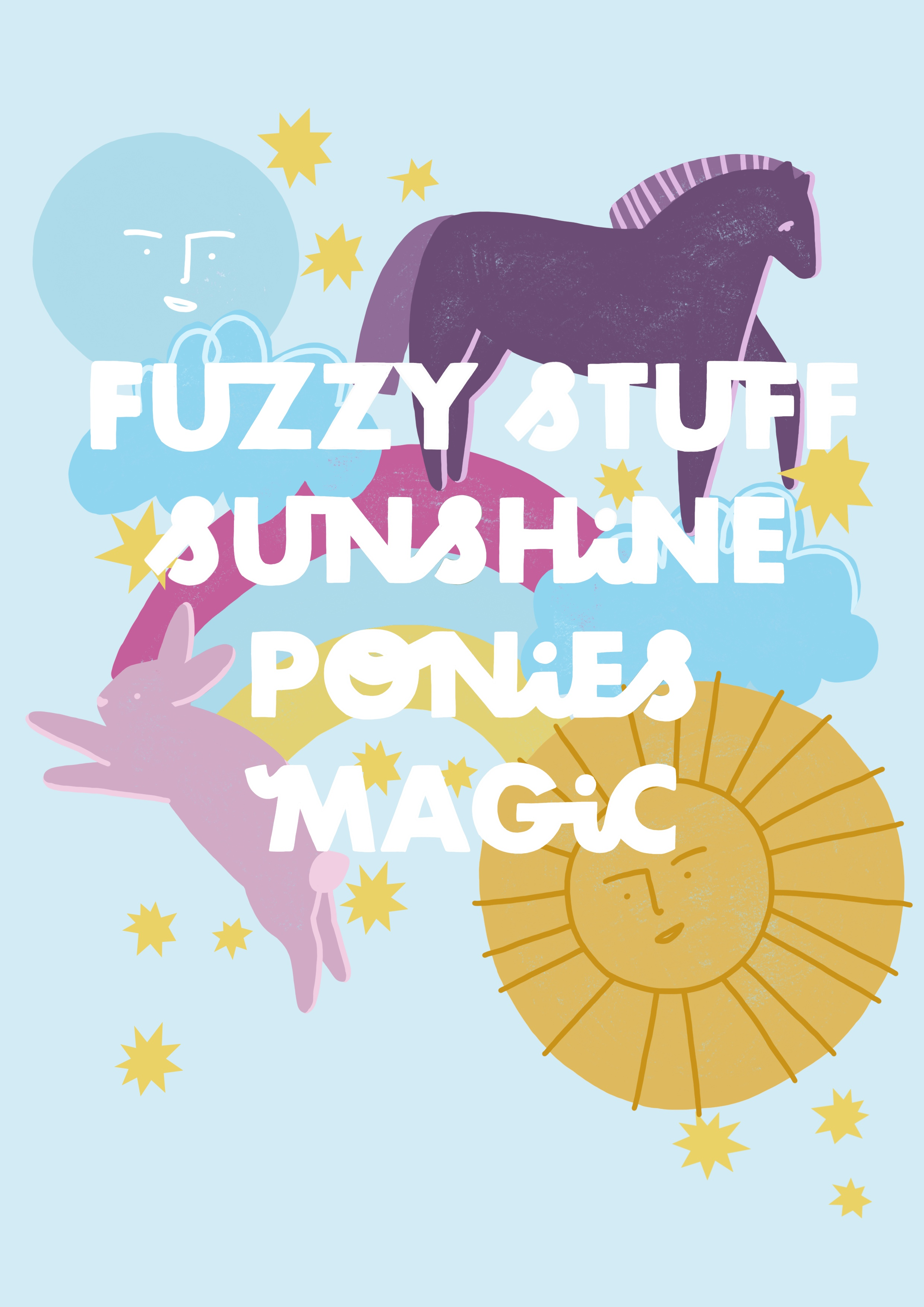 Fuzzy Stuff, Sunshine, Ponies A4 Print