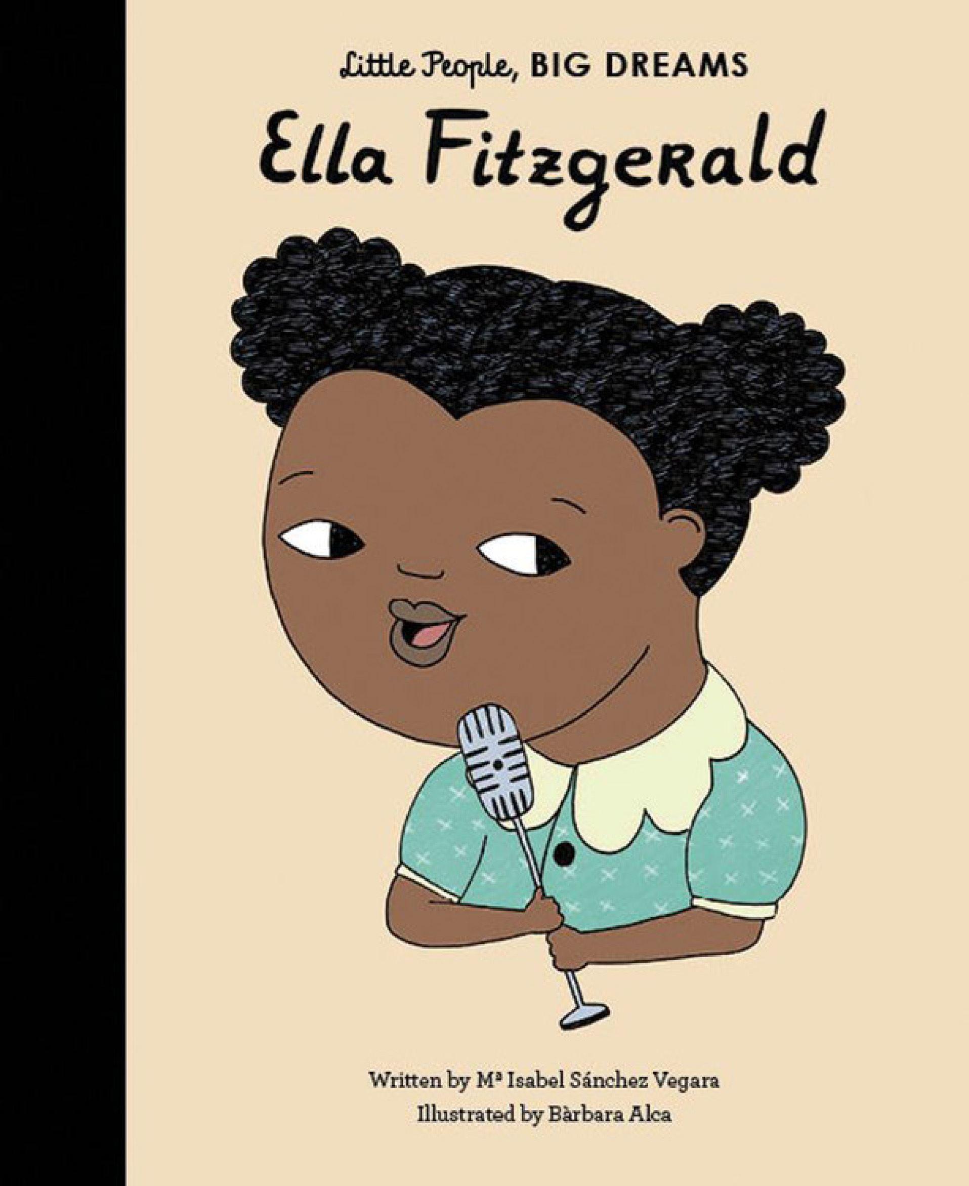 Little People Big Dreams: Ella Fitzgerald