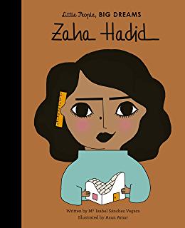 Zaha Hadid Little People BIG DREAMS Book