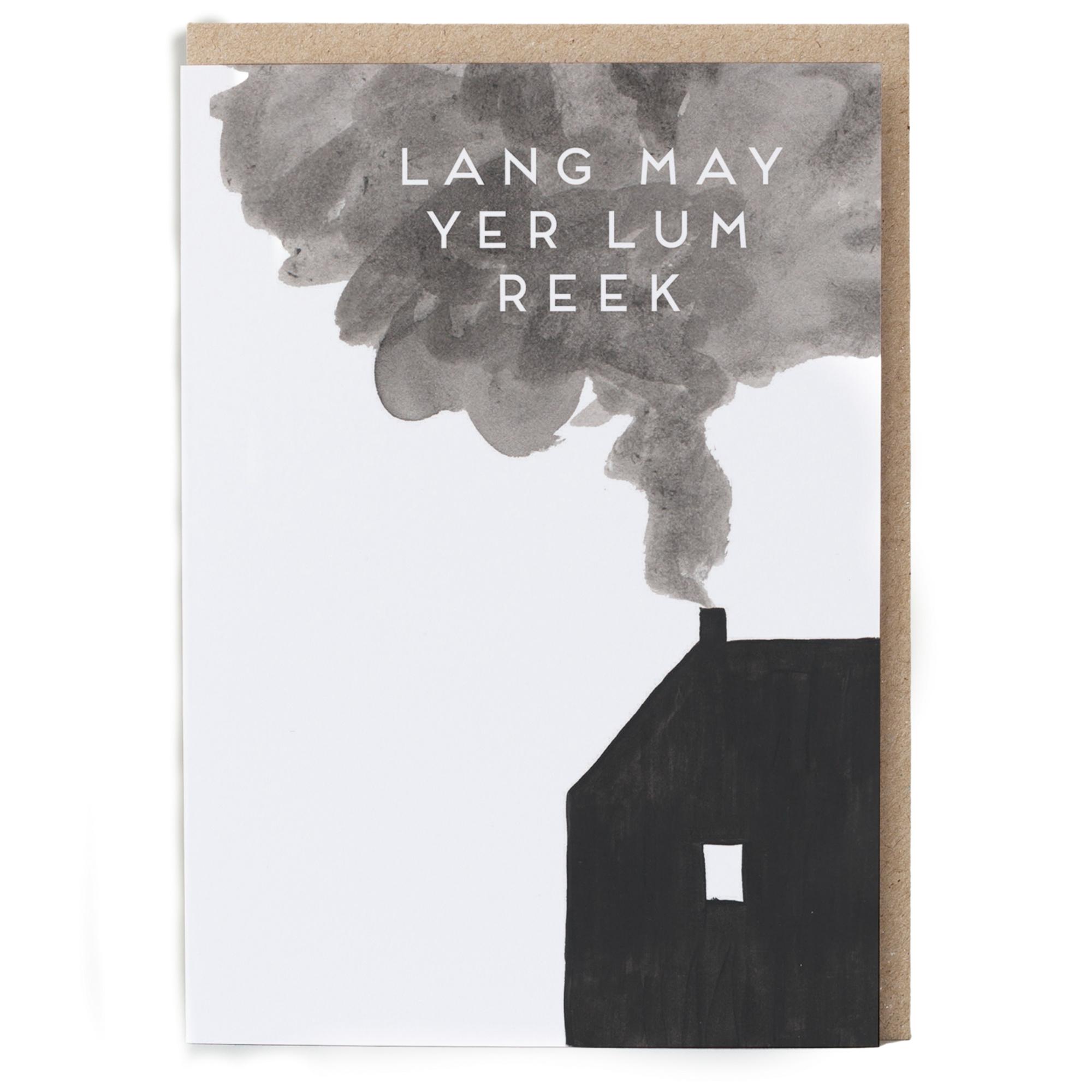 Card - Lang May Yer Lum Reek