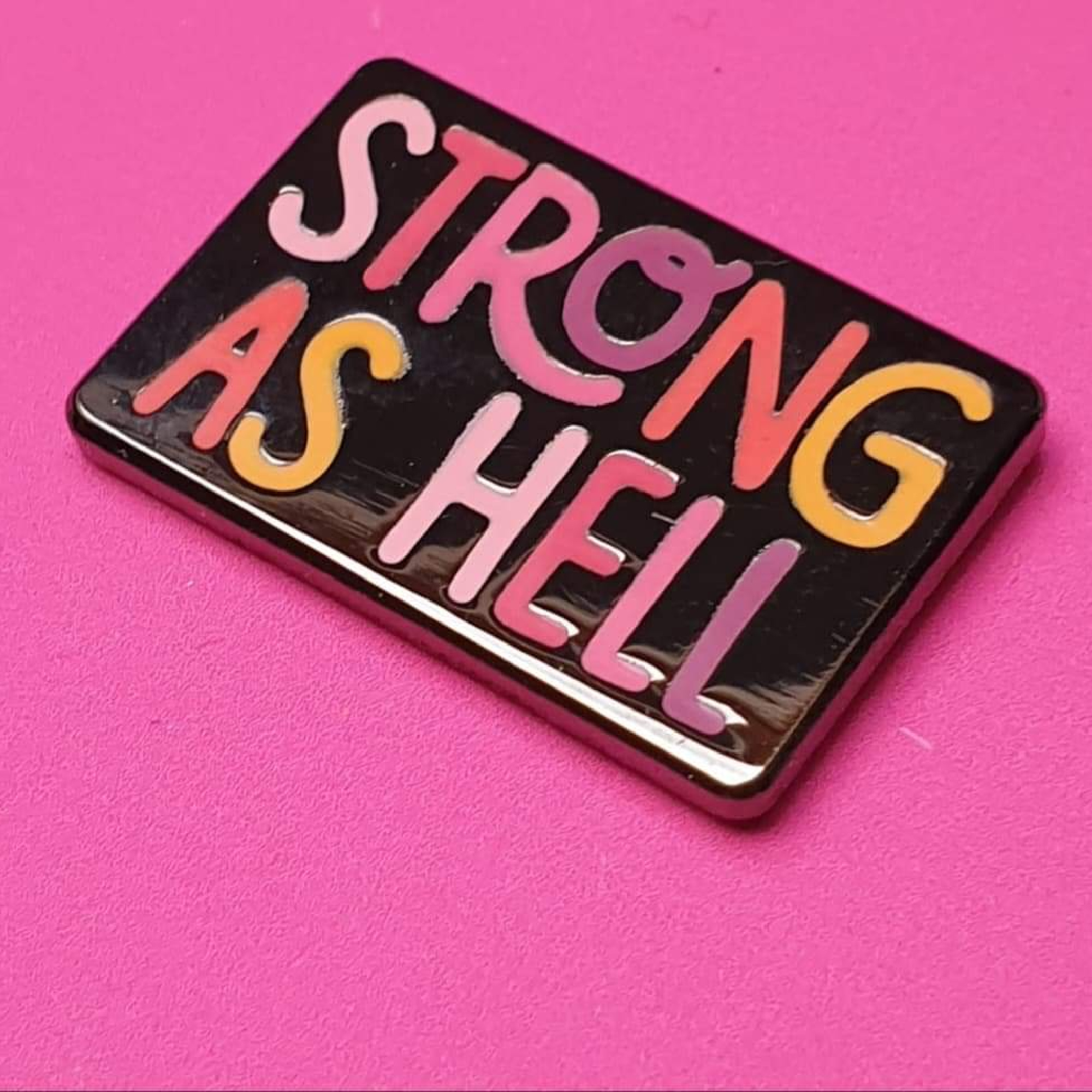 Strong as Hell Enamel Pin