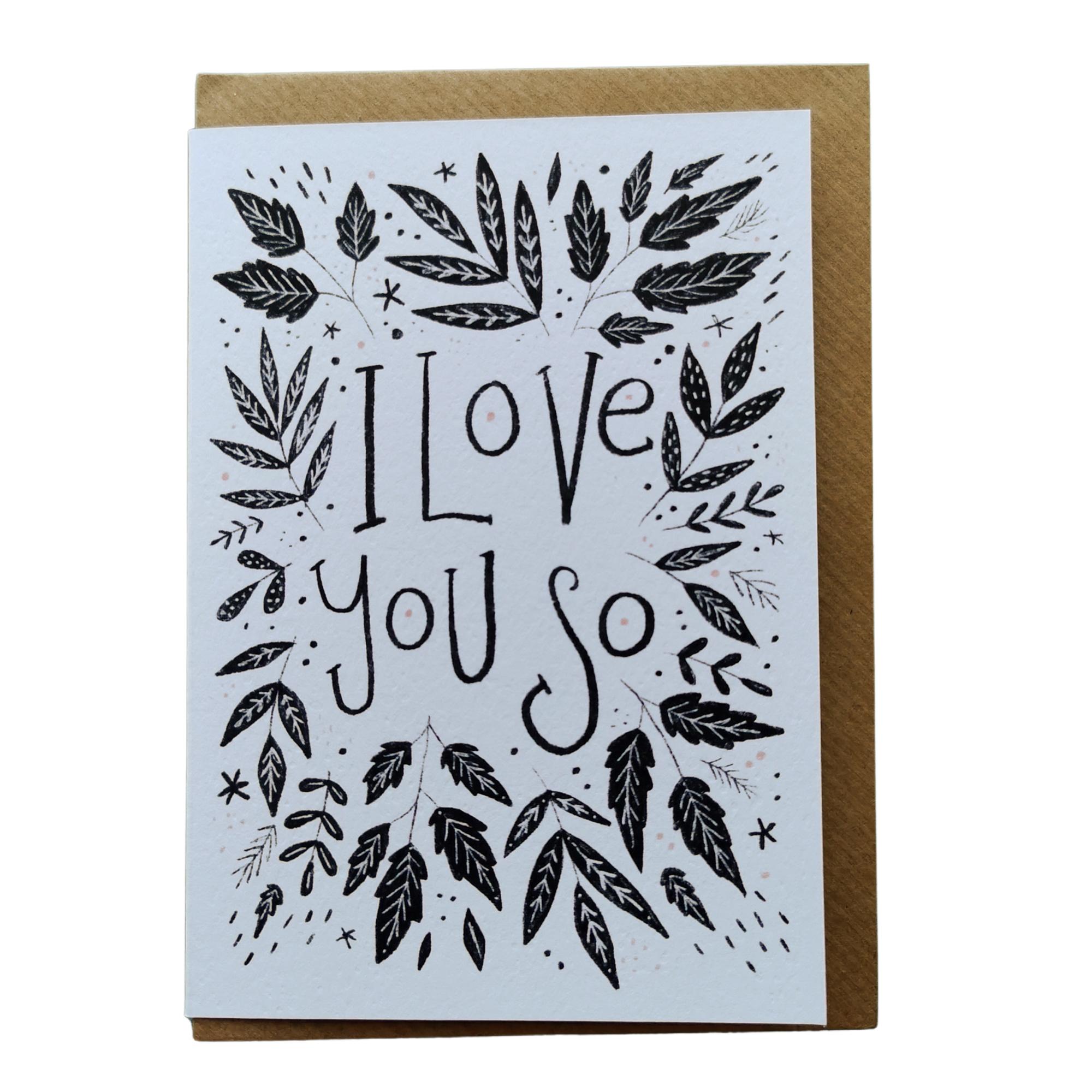 I Love You So card by Juniper Press