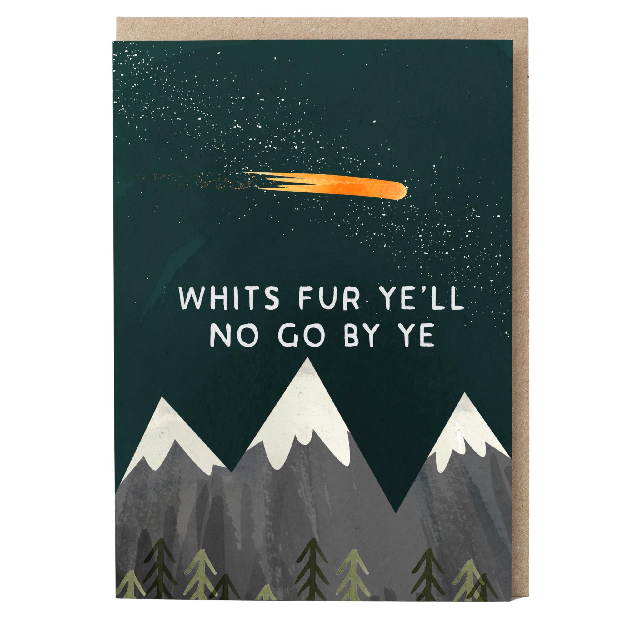 Card - Whits fur Ye'll No go By Ye
