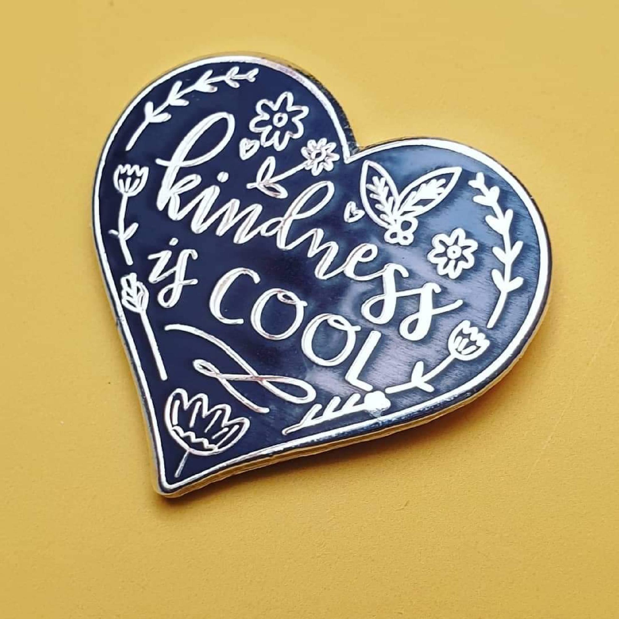 Kindness is Cool Enamel Pin