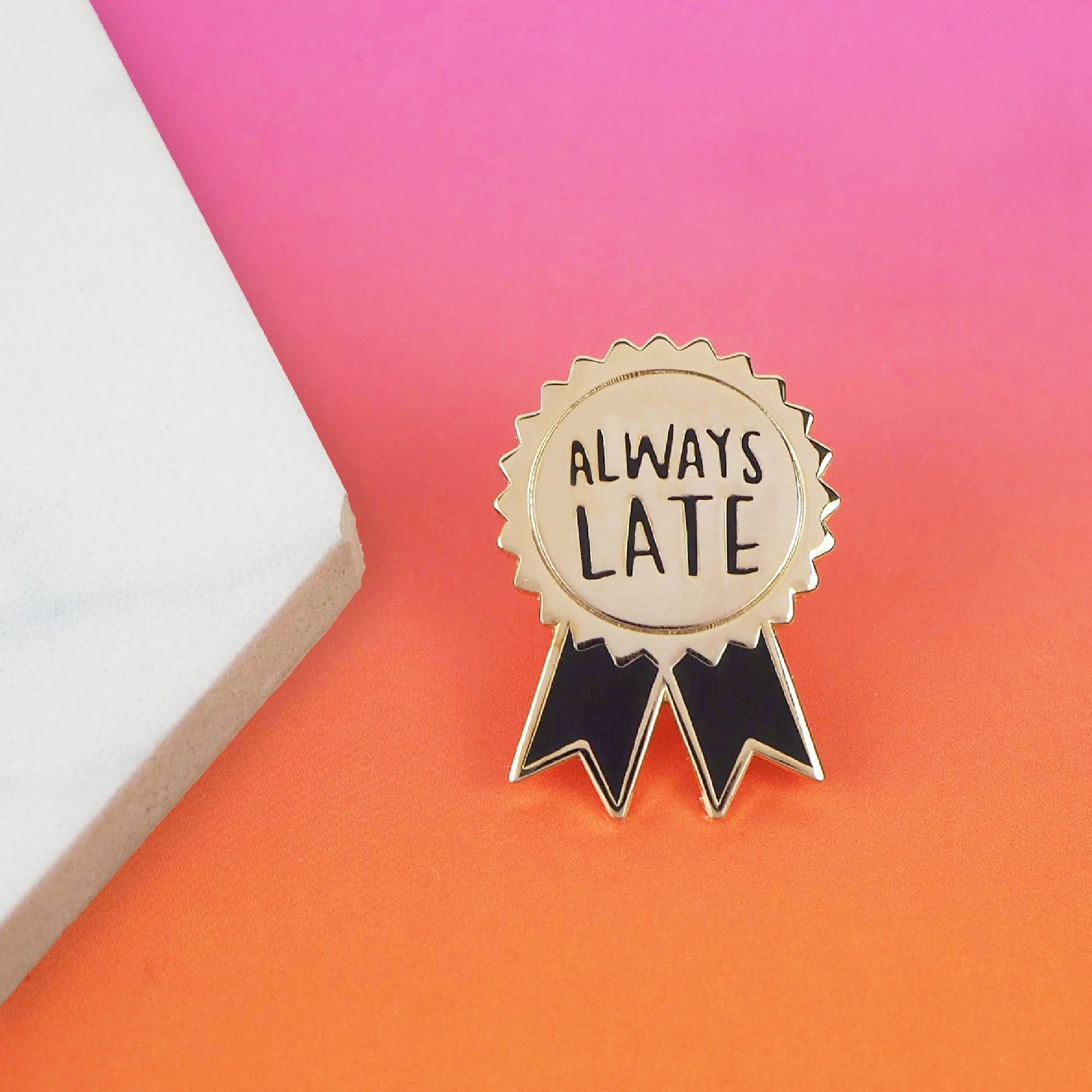 Always Late Enamel Pin