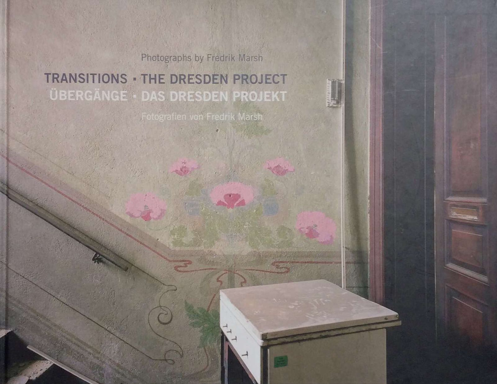 Marsh, Fredrik. Transitions - The Dresden Projects