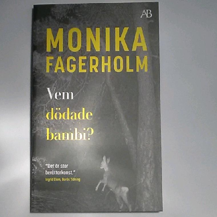 Vem dödade bambi af Monika Fagerholm - 9789100186197