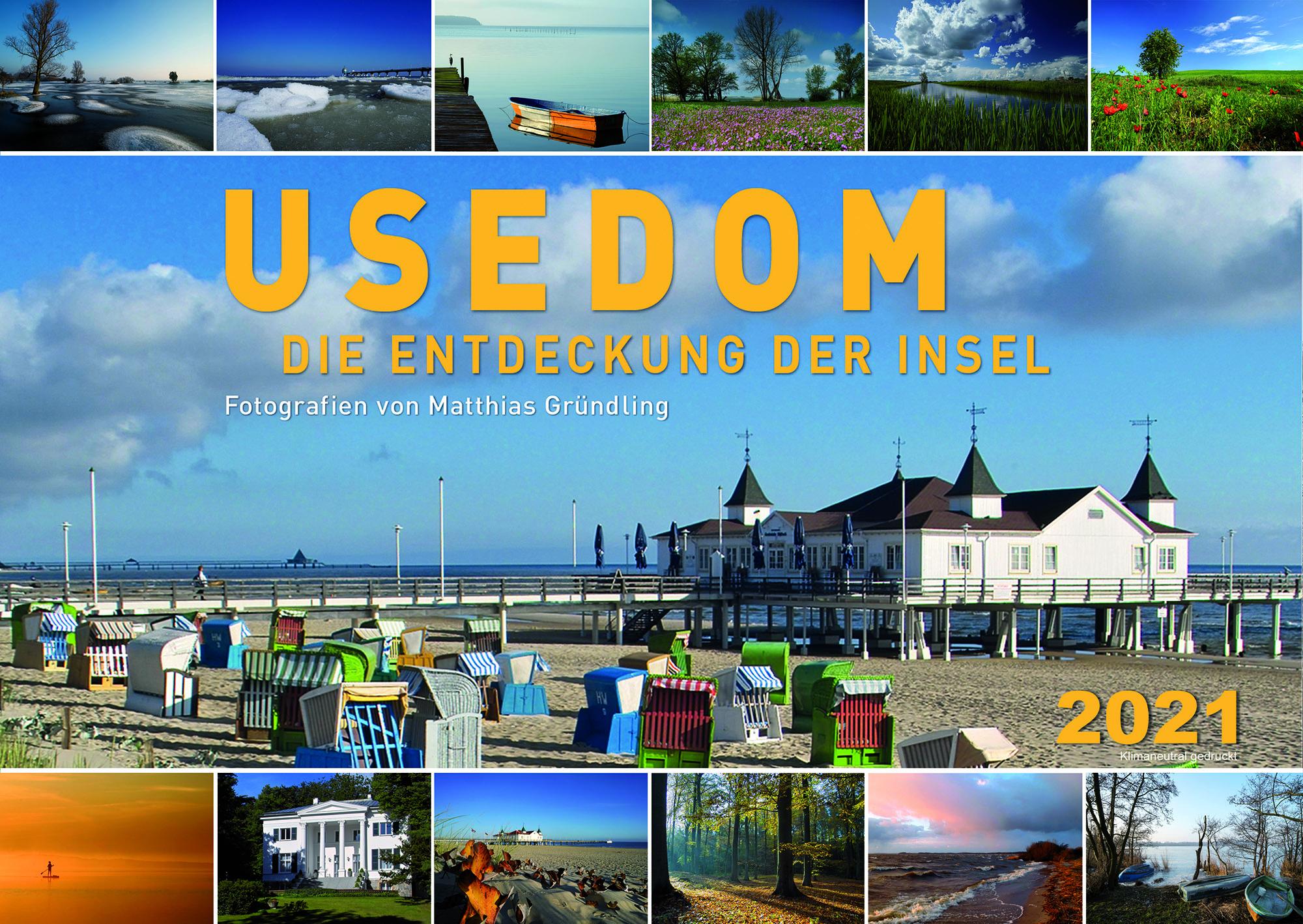 Kalender 2021 Vorteilspreis NUR zusammen mit Buch Usedom die Entdeckung der Insel.