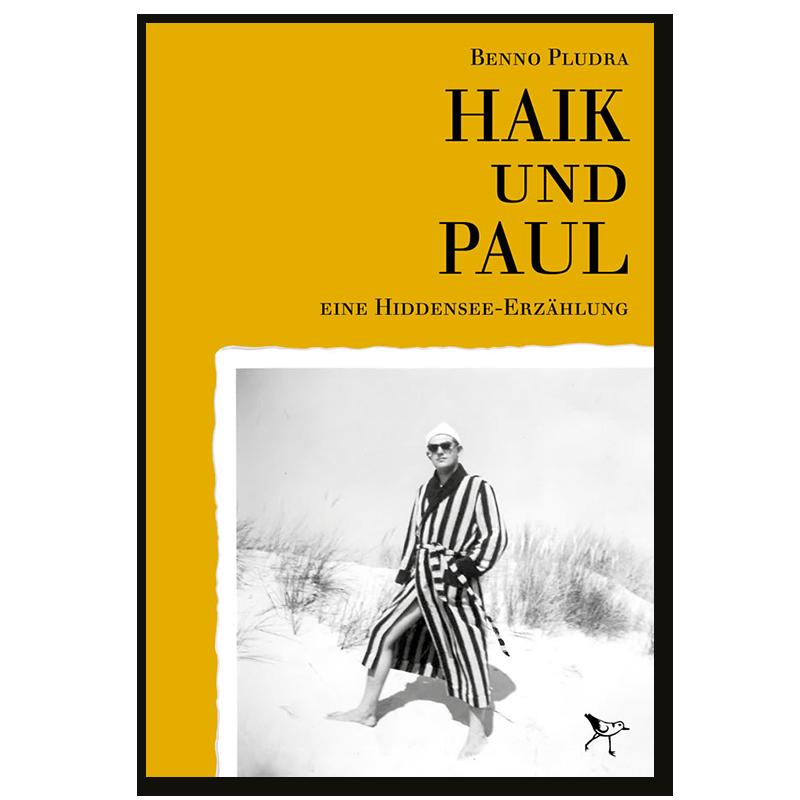 Haik und Paul – Eine Hiddensee-Erzählung