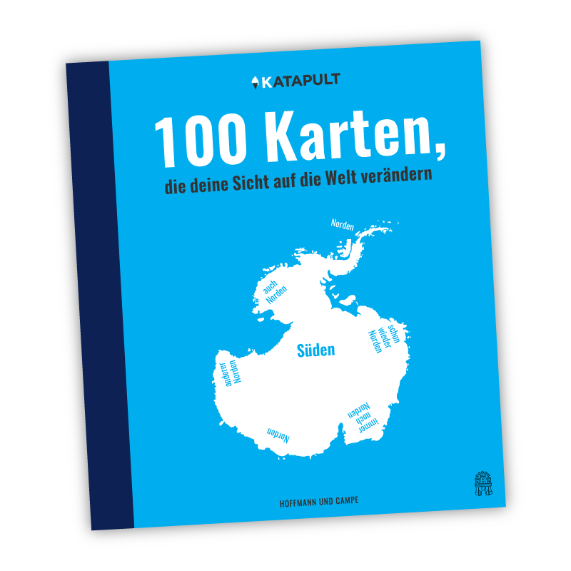 KATAPULT - Atlas: 100 Karten, die deine Sicht auf die Welt verändern