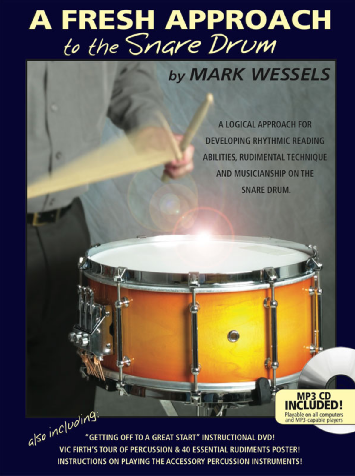 Wessels, Mark: A Fresh Approach to the Snare Drum (Book + online Audio)