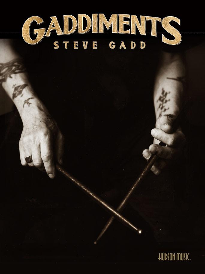 Gaddiments, Steve Gadd