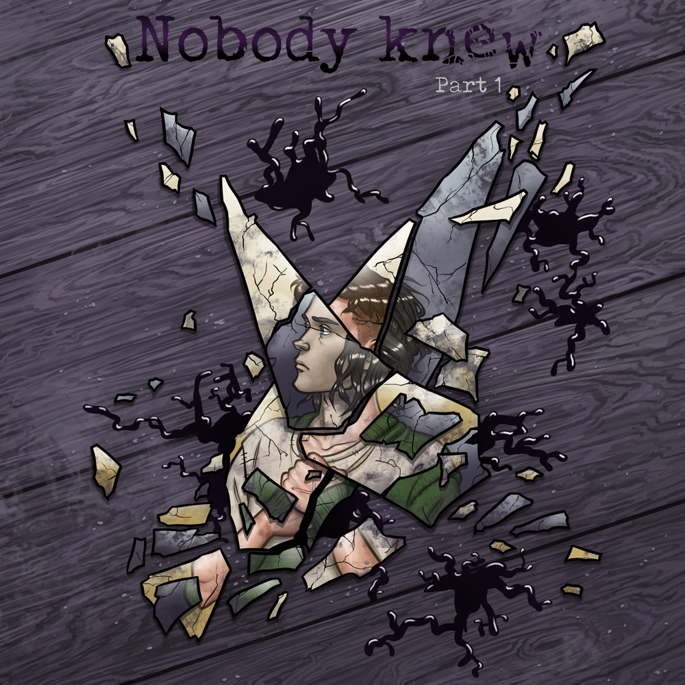 Nobody Knew part 1