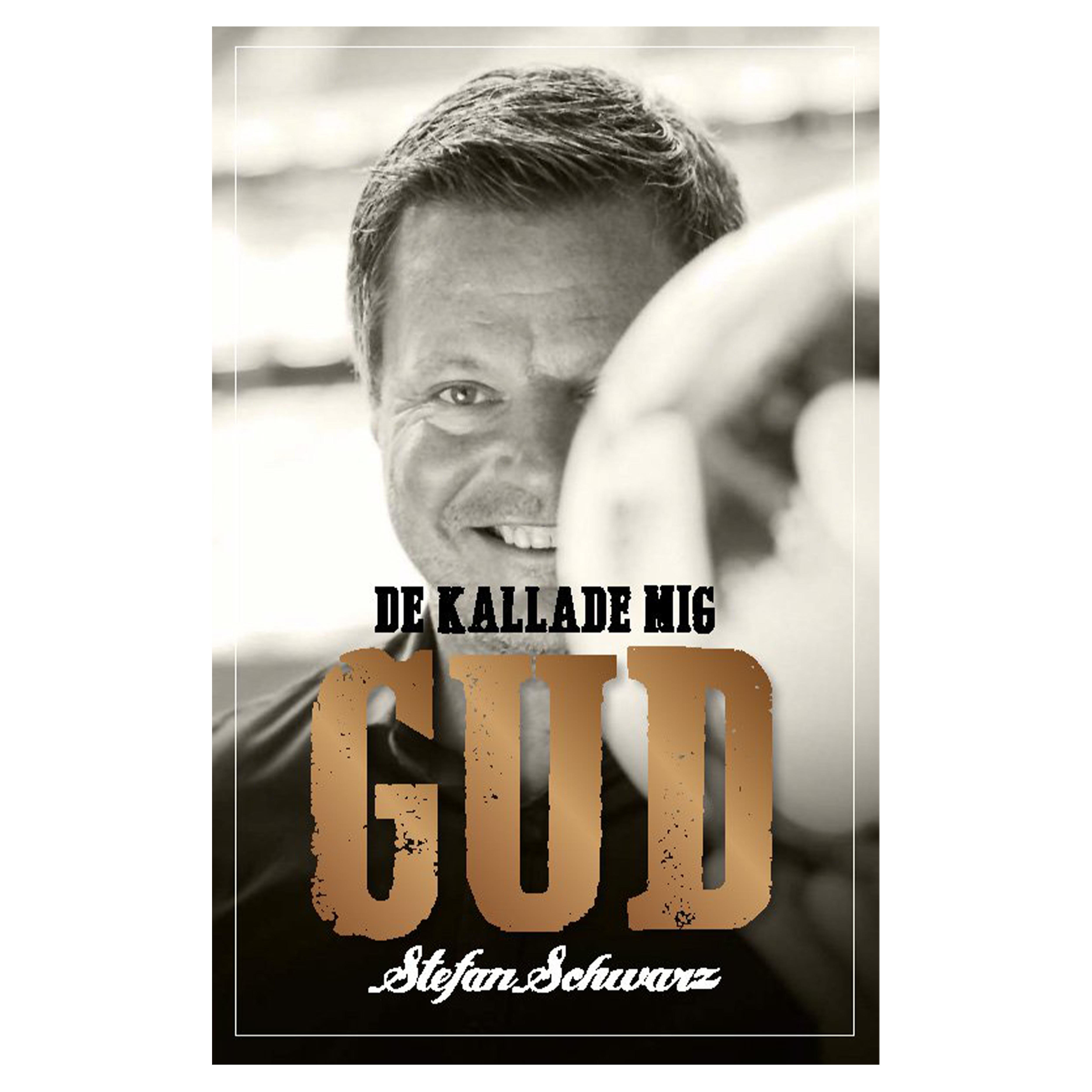 Bok - De Kallade Mig Gud