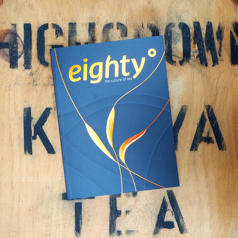 Eightyº ~ The Culture of Tea