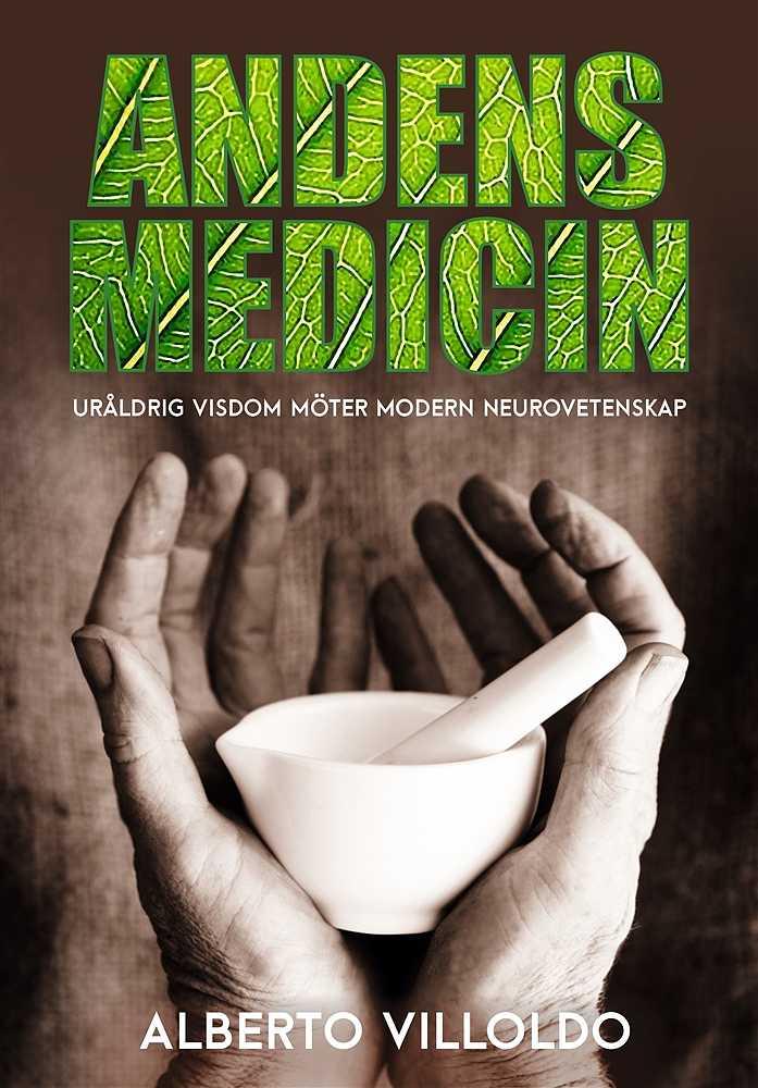 Andens medicin - bok av Alberto Villoldo