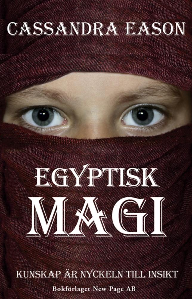 Egyptisk magi - Cassandra Eason