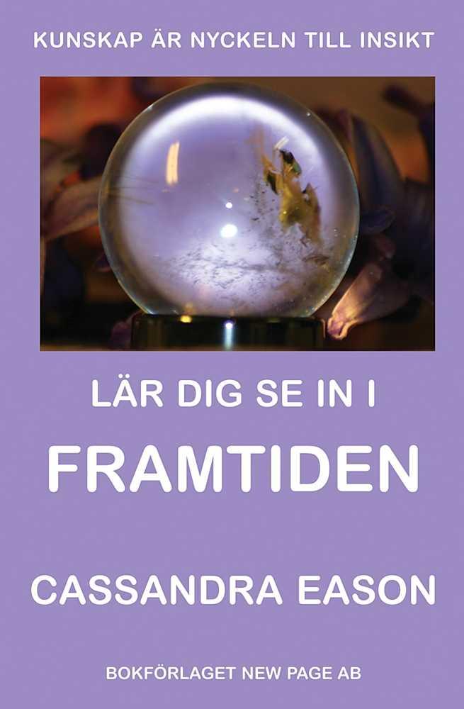Lär dig se in i framtiden - bok av Cassandra Eason
