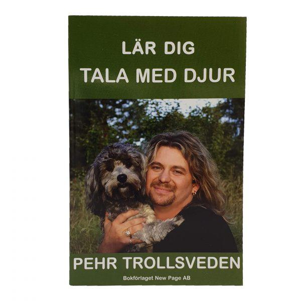 Lär dig tala med djur - bok av Pehr Trollsveden