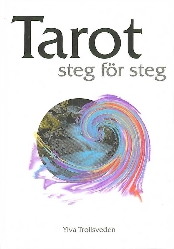 Tarot Steg för Steg - bok av Ylva Trollstierna