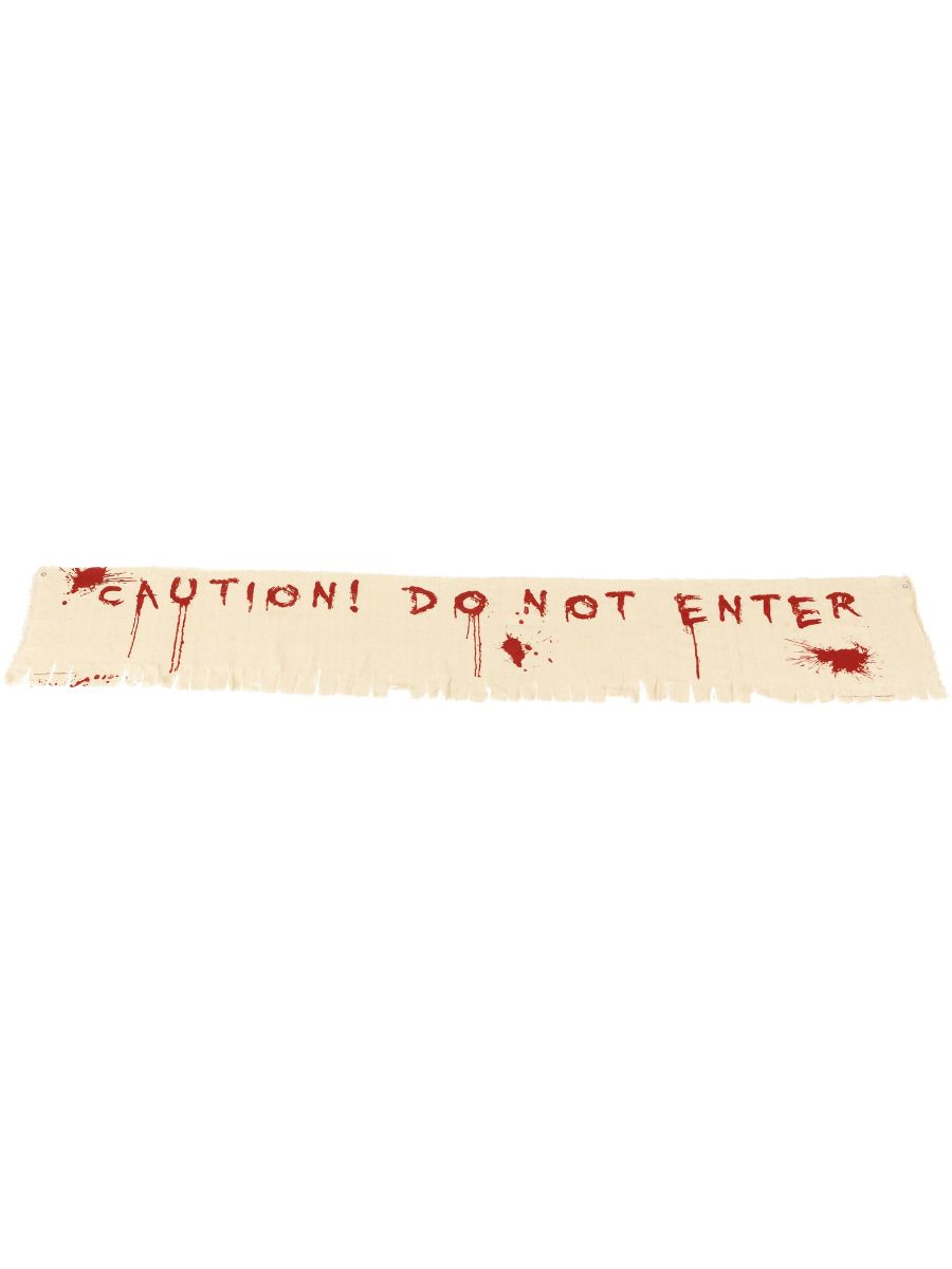 ACCESSORIES/HALLOWEEN/PROPS/ Caution Do Not Enter Bloody Banner Decoration
