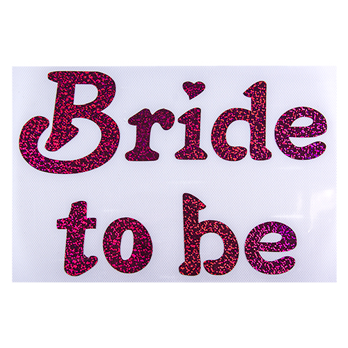 ACCESSORIES/HENS & STAGS/ Bride to be Iron Transfer