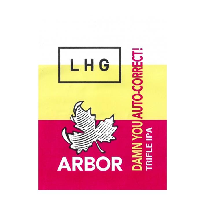 ARBOR + LHG DAMN YOU AUTOCORRECT TIPA 10%