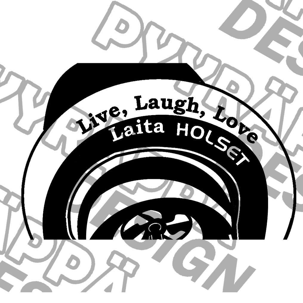 Live, Laugh, Love Laita Holset