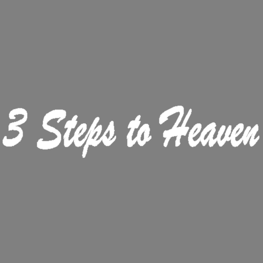 3 Steps to Heaven